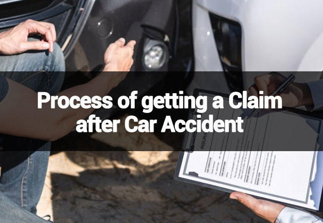 Process-of-getting-a-Claim-after-Car-Accident