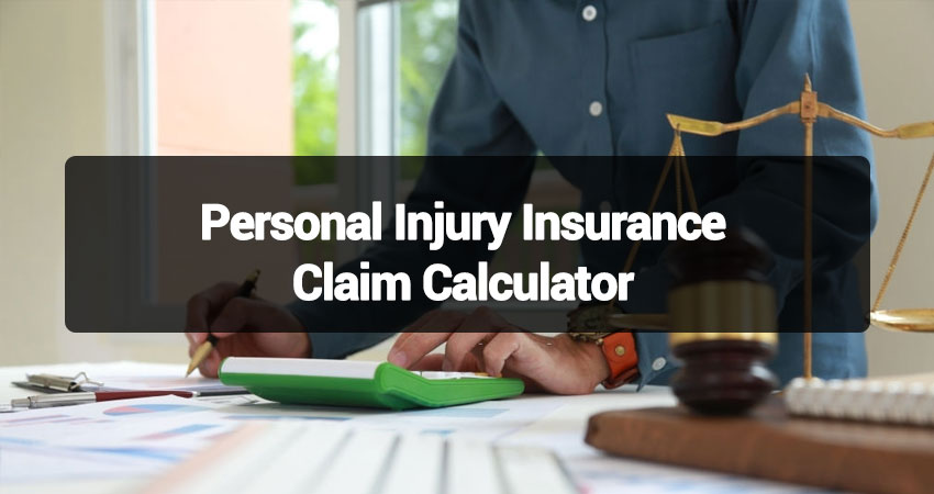 A-Complete-Guideline-on-Personal-Injury-Insurance-Claim-Calculator