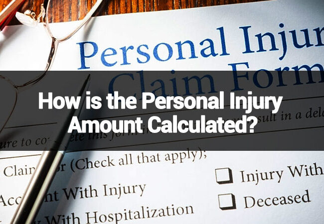 How-is-the-Personal-Injury-Amount-Calculated