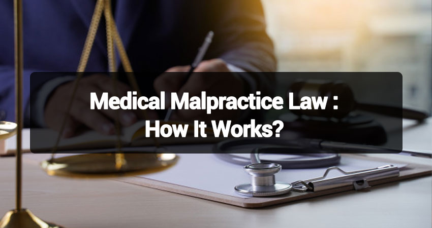 Medical-Malpractice-Law-How-It-Works