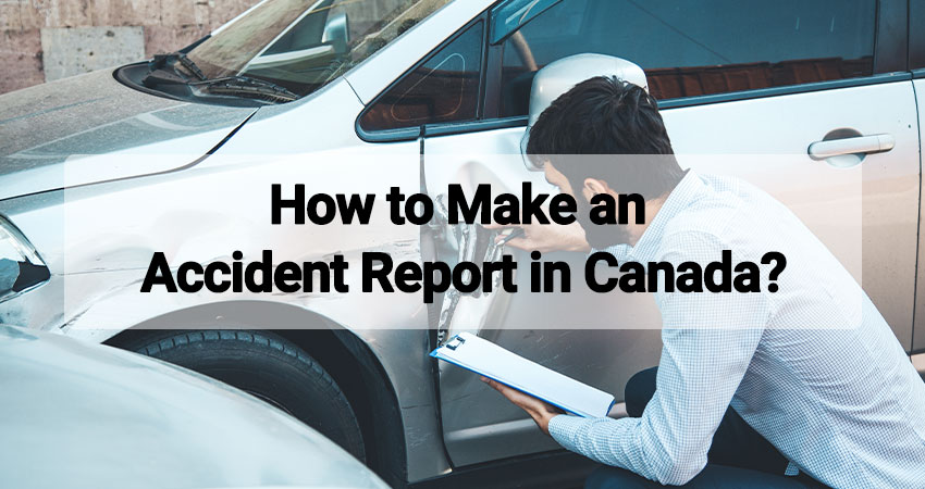 How to Make an Accident Report in Canada
