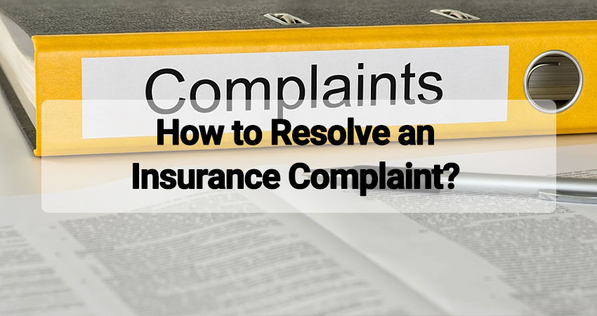 How to Resolve an Insurance Complaint