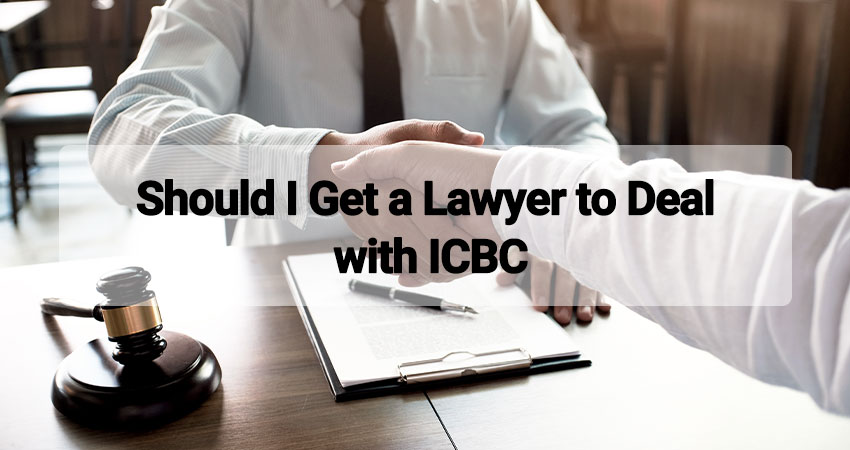 Should I Get a Lawyer to Deal with ICBC