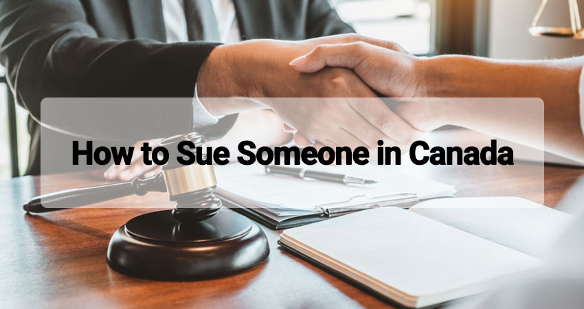How to Sue Someone in Canada