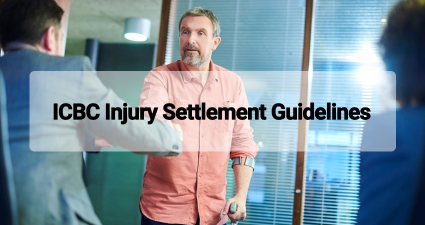 ICBC Injury Settlement Guidelines